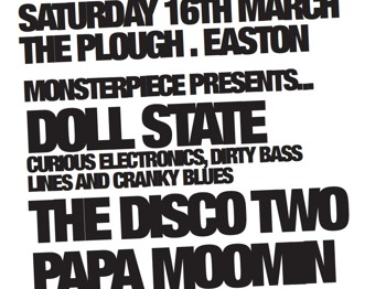 Monsterpiece Presents...: Doll State + DJ Papa Moomin + The Disco Two picture