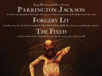 Jump The Gun and Horts Present: Parrington Jackson + Forgery Lit + The Fixed picture
