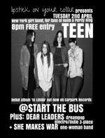 Flyer thumbnail for Lipstick On Your Collar Presents: TEEN + Dear Leaders + She Makes War