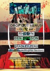 Flyer thumbnail for Sprawl 6: Drop Out Venus + Rhosyn + Bradley Zero