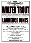Flyer thumbnail for Walter Trout + Laurence Jones Band