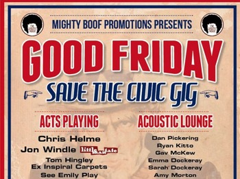 Save The Civic Good Friday All Dayer: Chris Helme Band + Jon Windle + Chris Helme + Tom Hingley + See Emily Play + Mazzoni picture