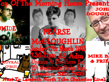 Top Of The Morning Horse: Bromide + John Dougherty + Pearse McGloughlin + Mike Bezzi & Friends + Moykal O'Bui picture