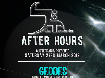 Sub Terrania After Hours: Geddes + Samantha Blackburn + Mauro Ferno & Mestivan picture