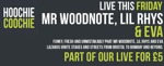 Flyer thumbnail for Live For £5 Fridays: Mr Woodnote & Friends + Lil Rhys