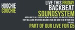 Flyer thumbnail for Live For £5 Fridays: BackBeat Soundsystem