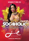 Flyer thumbnail for Socaholic 'The One Year Anniversary Fete': Martin Jay + DJ Tate + Credable + Hardwine + DJ Chris Vee