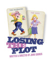 Flyer thumbnail for Losing The Plot: The John Godber Company