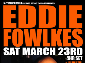 Detroit Techno Soul Pioneer In Session: Eddie Fowlkes picture