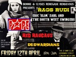 Flyer thumbnail for Bonnie & Clyde's Renegade Rendezvous: Rags Rudi + Pope + The Red Raucous + Eric 'Slim' Zahl & The South West Swingers + Dewardians