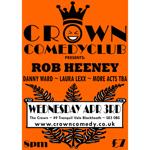 Flyer thumbnail for Crown Comedyclub Blackheath: Rob Heeney, Laura Lexx, Danny Ward, Wouter Meijs