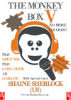 Flyer thumbnail for Monkey Box V - No More Lizards: Shaine Sherlock, John Davis, Dave Chawner