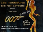 Flyer thumbnail for Les Tosseurs Do Bond!: Les Tosseurs + The Fish Mittens + Snork