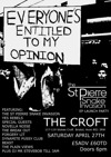 Flyer thumbnail for 'Everyone's Entitled To My Opinion' EP Launch: The St Pierre Snake Invasion + Yes Rebels + Special Guests + Forgery Lit + Novella Noise + Beasts + The Black Out + Dynamite Pussy Club + Mr Steve Bob