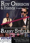 Flyer thumbnail for Roy Orbison And Friends With Barry Steele: Barry Steele + Boogie Williams as Jerry Lee Lewis + Peter Jackson + Marc Robinson