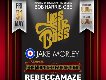 Yes Sir Boss! + Jake Morley + Mae & The Midnight Fairground + Rebecca Maze picture