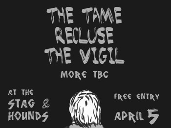 The Tame + Recluse + The Vigil picture