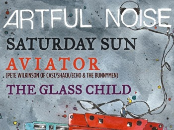 Artful Noise Acoustic.: Saturday Sun + The Glass Child + Aviator picture