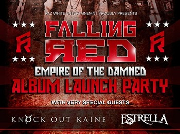 'Empire Of The Damned' Album Launch Party: Falling Red + Knock Out Kaine + Estrella picture