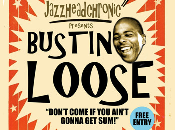 Bustin Loose: Jazzheadchronic picture