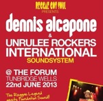 Flyer thumbnail for Dennis Alcapone & Unrulee Rockers International Sound System: Dennis Alcapone + Unrulee Rockers International Sound System + KillaManJago