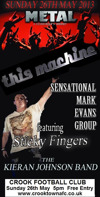 Flyer thumbnail for This Machine Bank Hol Rock Bash: This Machine + Sticky Fingers + Kieran Johnson Band + Sensational Mark Evans Group