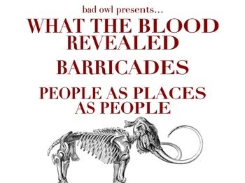 What The Blood Revealed + Barricades + People As Places As People picture