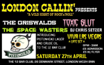 Flyer thumbnail for London Callin Presents: Viva Las Vegas + The Griswalds + Toxic Slut + The Space Wasters