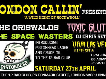 London Callin Presents: Viva Las Vegas + The Griswalds + Toxic Slut + The Space Wasters picture