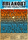 Flyer thumbnail for Breakout Bank Holiday Banger: Scratch Perverts + Nicky Blackmarket + Riot Jazz Brass Band + Epicentre + north base + Northern Structure + Luke EP + Gamanji + Jack Bee + Zanti Misfit + Sav + Beatlab DJ's + Gigante + Akie + Double Gee + Mayhem MC