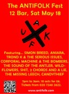 Flyer thumbnail for The London Spring Antifolk Festival 2013: Wildflowers + Candythief + Simon Breed + Corporal Machine & The Bombers + The Sound Of Antler + Aniara + The Missing Leech + Trond K & The Serious Issues + 3 Chords and a Lie + Hello Babies + Sh*t