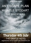 Flyer thumbnail for An Escape Plan + Michele Stodart (The Magic Numbers) + The Rivertairs