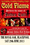 Flyer thumbnail for The Music Of Jethro Tull: Cold Flame