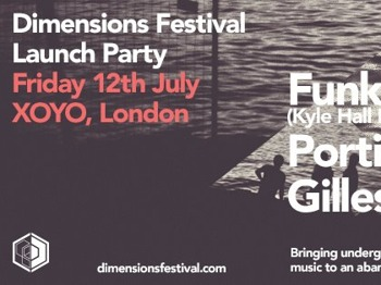 Dimensions Festival Launch: FunkinEven + Kyle Hall + Portico Quartet + Gilles Peterson + Auntie Flo + Eliphino + DJ Ossie + Black Orange Juice picture