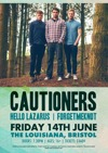 Flyer thumbnail for Cautioners + Hello Lazarus + ForgetMeKnot