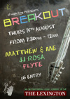 Flyer thumbnail for Breakout: Matthew & Me + Flyte + JJ Rosa