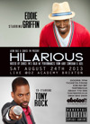 Flyer thumbnail for Hilarious: Eddie Griffin, Tony Rock, Kojo, A Dot Comedian, Axel