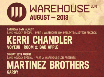 Warehouse LDN Presents Madtech Records: Kerri Chandler + Voyeur picture