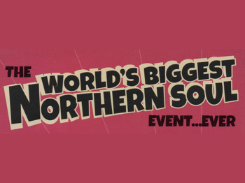 The World's Biggest Northern Soul Event...Ever picture