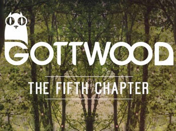 Gottwood - The Fifth Chapter picture