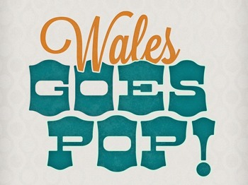 Wales Goes Pop! picture