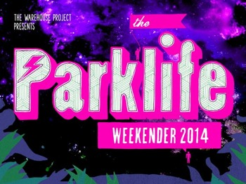 The Parklife Weekender 2014 picture