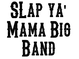 Screamin' Miss Jackson and the Slap Ya' Mama Big Band artist photo