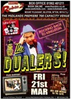 Flyer thumbnail for The Dualers + X.O.V.A.