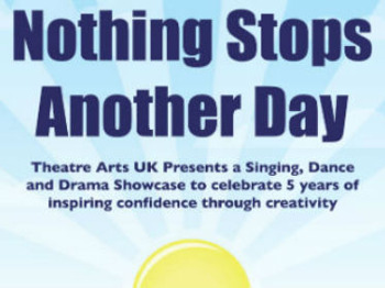 Nothing Stops Another Day - Theatre Arts Uk 5th Birthday Celebration Showcase picture