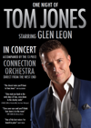 Flyer thumbnail for One Night Of Tom Jones: Glen Leon