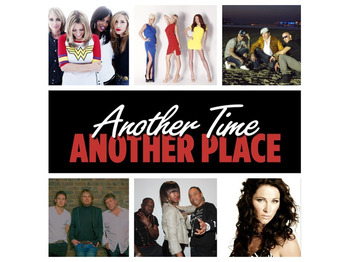 Another Time Another Place: All Saints + Atomic Kitten + East 17 + Jenny Breggren (Ace of Base) + Let Loose + Big Brovaz picture