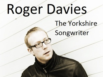 The Yorkshire Songwriter: Roger Davies picture