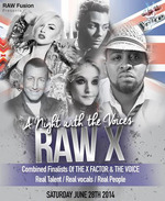 Flyer thumbnail for Raw X - A Night With The Voices: Shayne Ward + Marcus Collins + Janet Devlin + Chris Maloney + Jaz Ellington + Leanne Jarvis