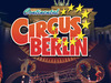 Continental Circus Berlin: Save 50% on tickets!